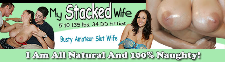 mystackedwife.com my stacked wife
